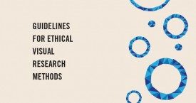 Guidelines for Ethical Visual Research Methods